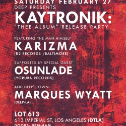 Kaytronik Launch Party – Deep – LA