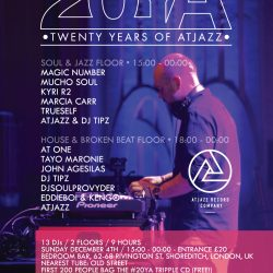 20 Years Of Atjazz Celebration 4th Dec 2016