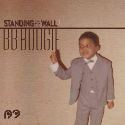 BB Boogie – Standing On The Wall – Out Now