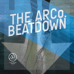 The Arco. Beatdown – July 28th 2017